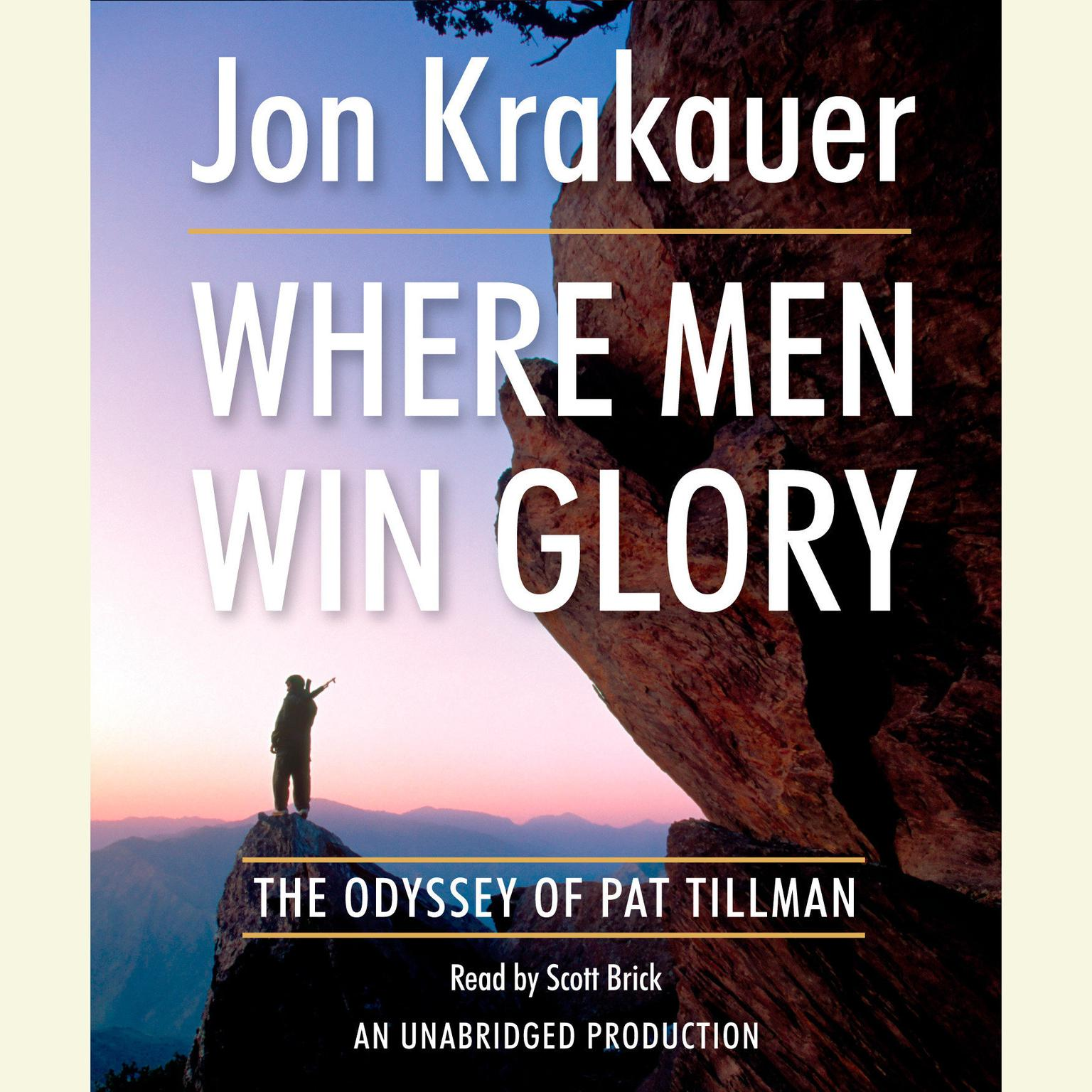 Printable Where Men Win Glory: The Odyssey of Pat Tillman Audiobook Cover Art