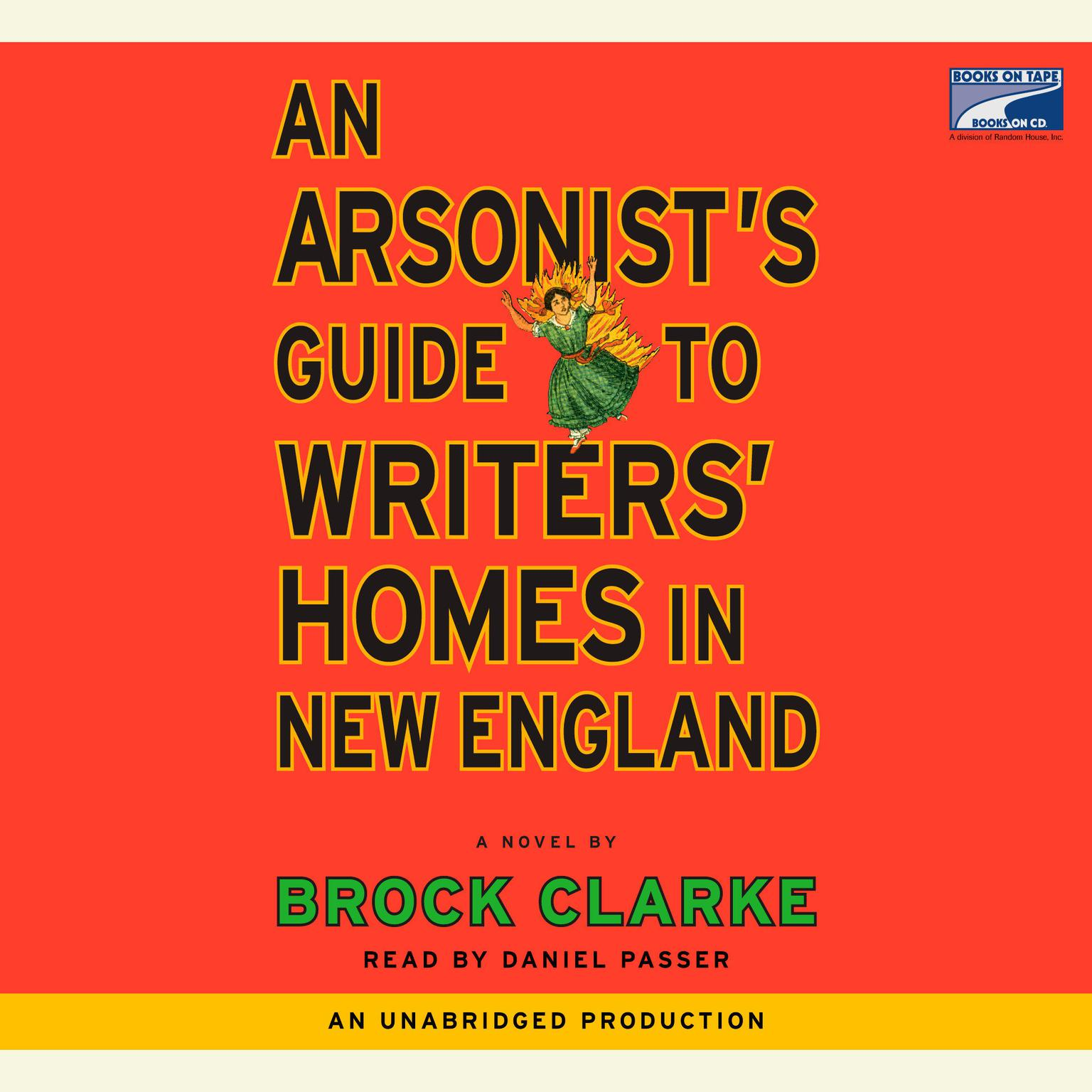 Printable An Arsonist's Guide to Writers' Homes in New England: A Novel Audiobook Cover Art