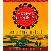 Gentlemen of the Road: A Tale of Adventure Audiobook, by Michael Chabon