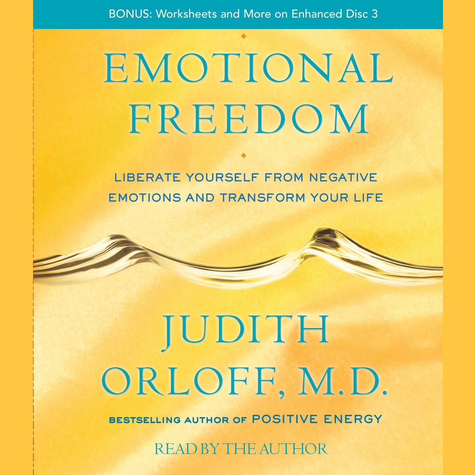 Printable Emotional Freedom: Liberate Yourself From Negative Emotions and Transform Your Life Audiobook Cover Art