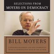 Moyers on Democracy Audiobook, by Bill Moyers