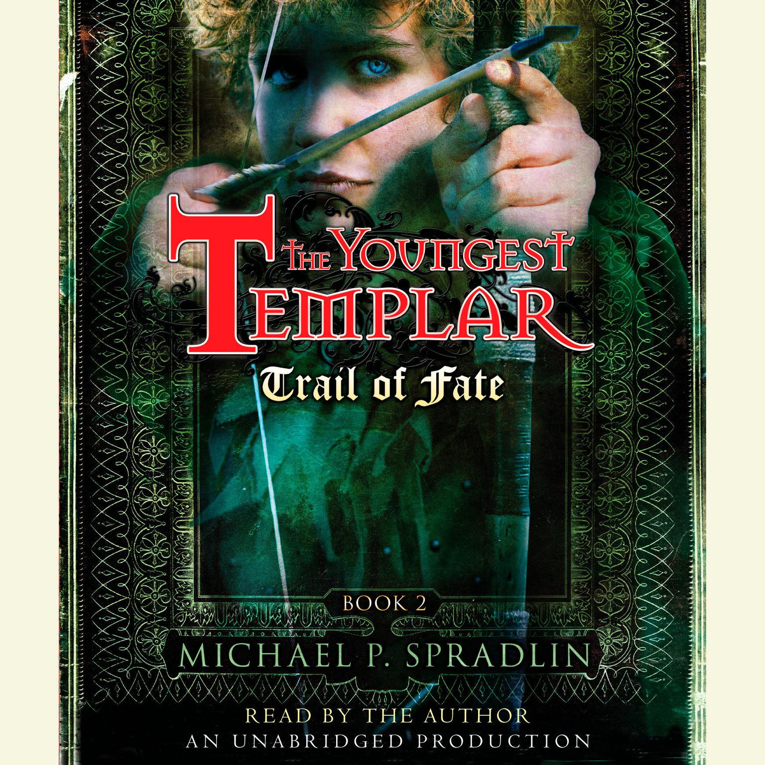 Printable Trail of Fate: The Youngest Templar Trilogy, Book 2 Audiobook Cover Art