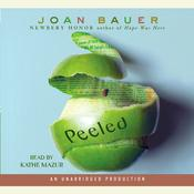 Peeled Audiobook, by Joan Bauer