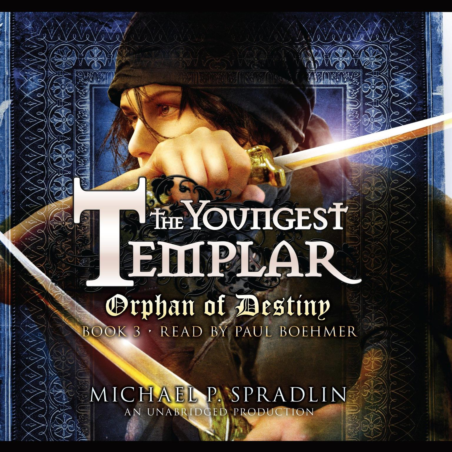 Printable Orphan of Destiny: The Youngest Templar Trilogy, Book 3 Audiobook Cover Art