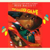 The Calder Game Audiobook, by Blue Balliett