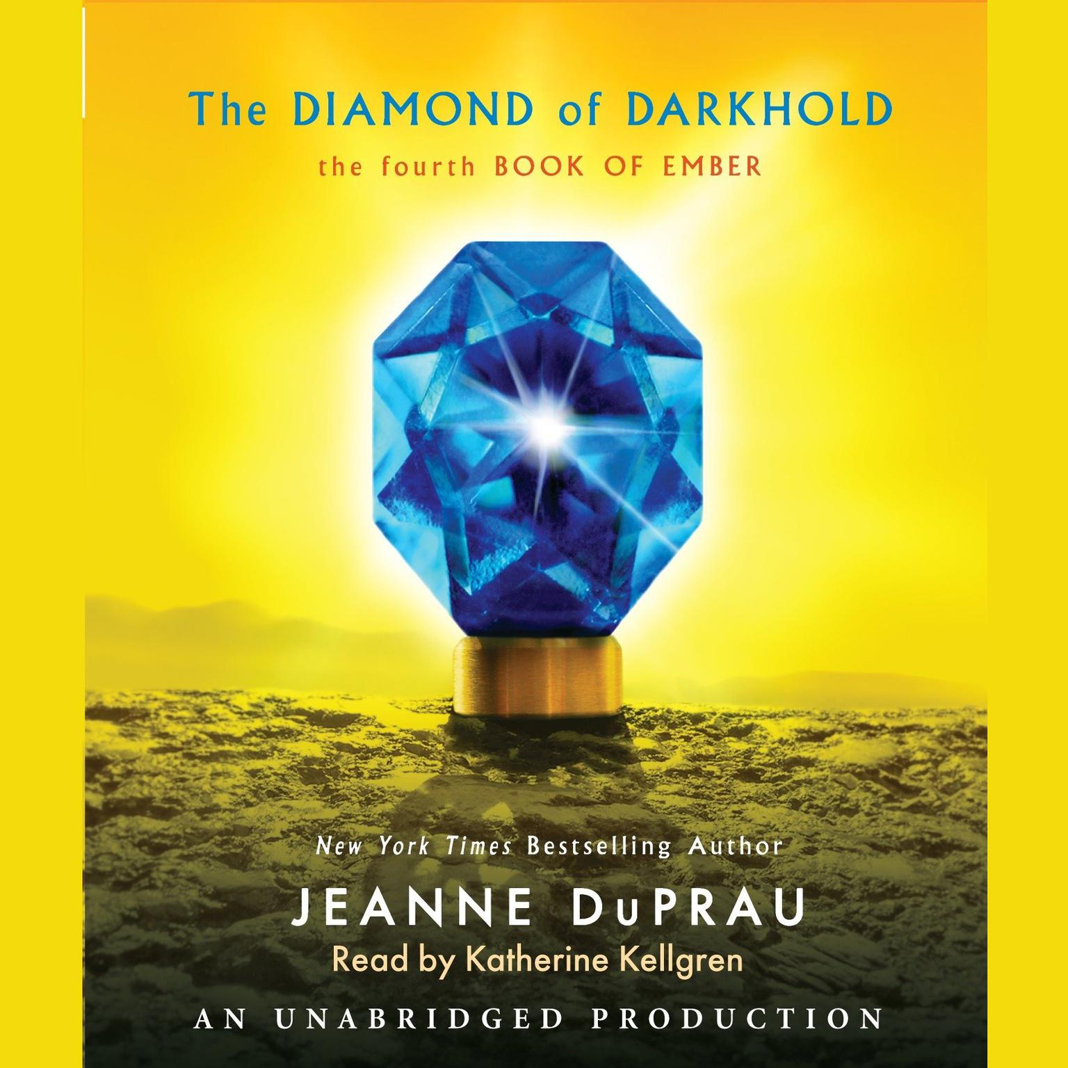 Printable The Diamond of Darkhold: The Fourth Book of Ember Audiobook Cover Art