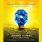The Diamond of Darkhold: The Fourth Book of Ember Audiobook, by Jeanne DuPrau