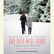 And Both Were Young Audiobook, by Madeleine L'Engle