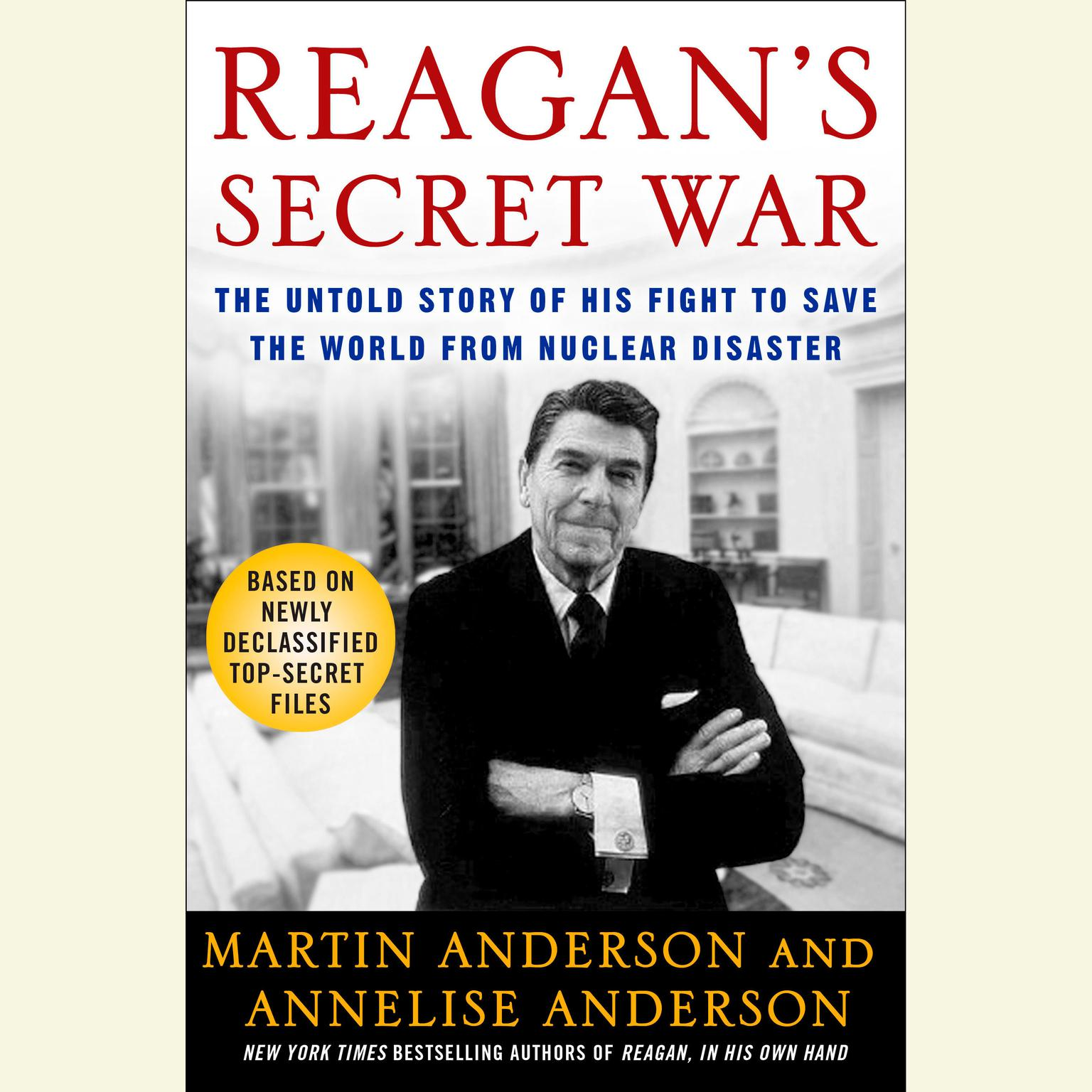Printable Reagan's Secret War: The Untold Story of His Fight to Save the World from Nuclear Disaster Audiobook Cover Art