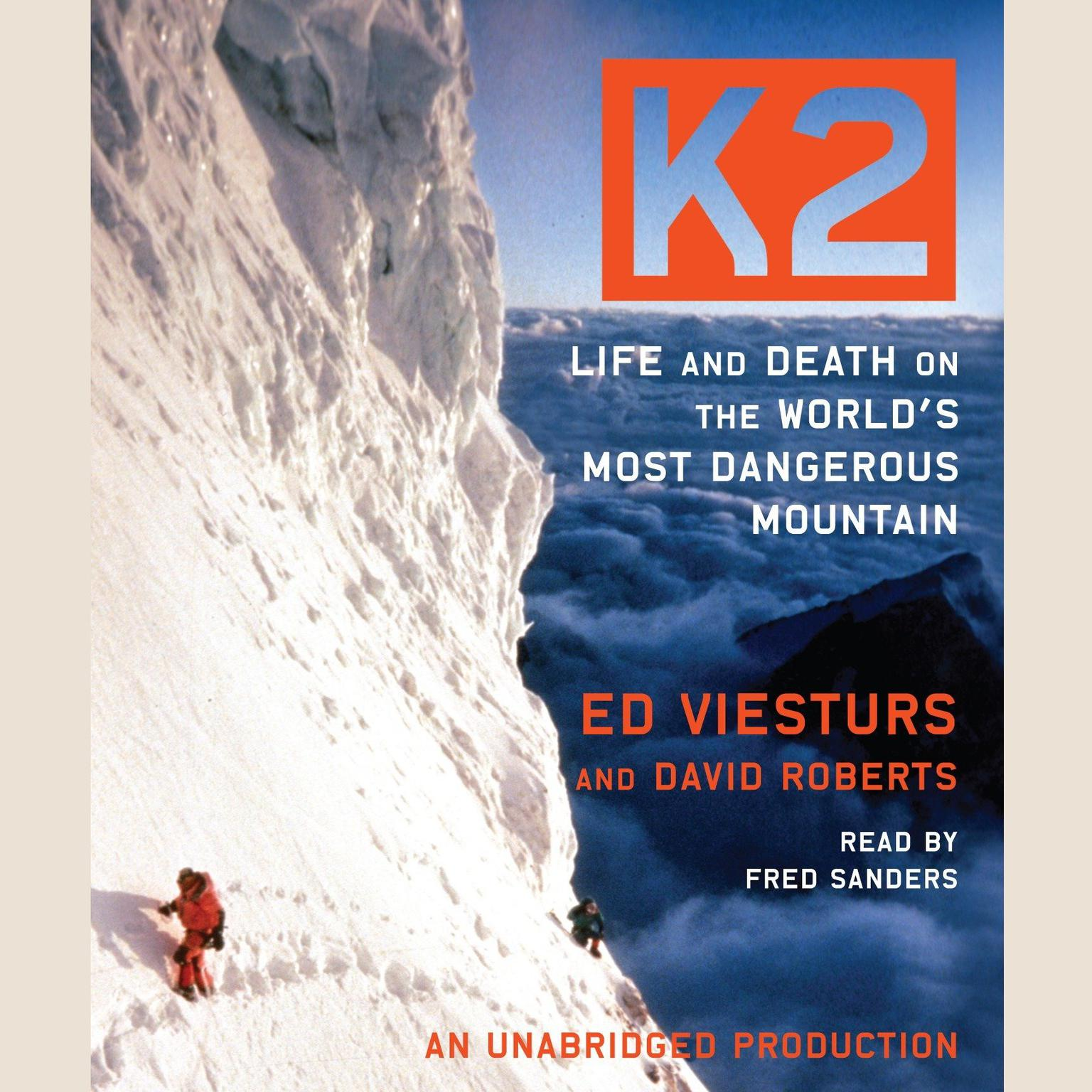 Printable K2: Life and Death on the World's Most Dangerous Mountain Audiobook Cover Art