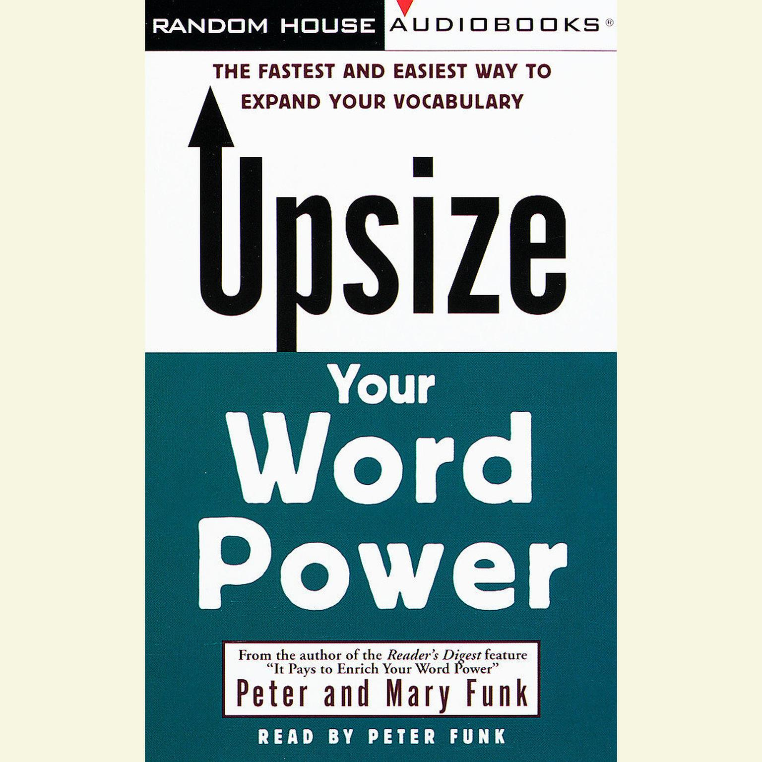 Printable Upsize Your Word Power: The Fastest and Easiest Way to Expand Your Vocabulary Audiobook Cover Art