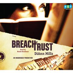 Breach of Trust: Call of Duty Series #1 Audiobook, by DiAnn Mills