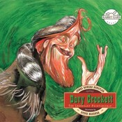 Davy Crockett, by Rabbit Ears Entertainment