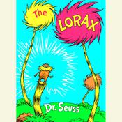 The  Lorax Audiobook, by Dr. Seuss, Seuss