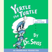 Yertle the Turtle Audiobook, by Dr. Seuss, Seuss