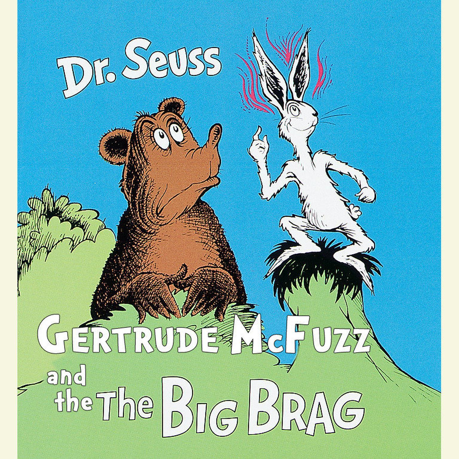 Printable Gertrude McFuzz and The Big Brag Audiobook Cover Art