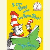 I Can Read With My Eyes Shut Audiobook, by Seuss