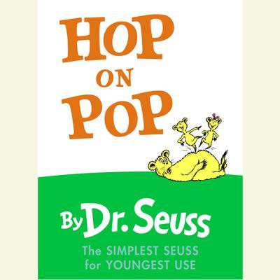 Hop on Pop Audiobook, by Seuss
