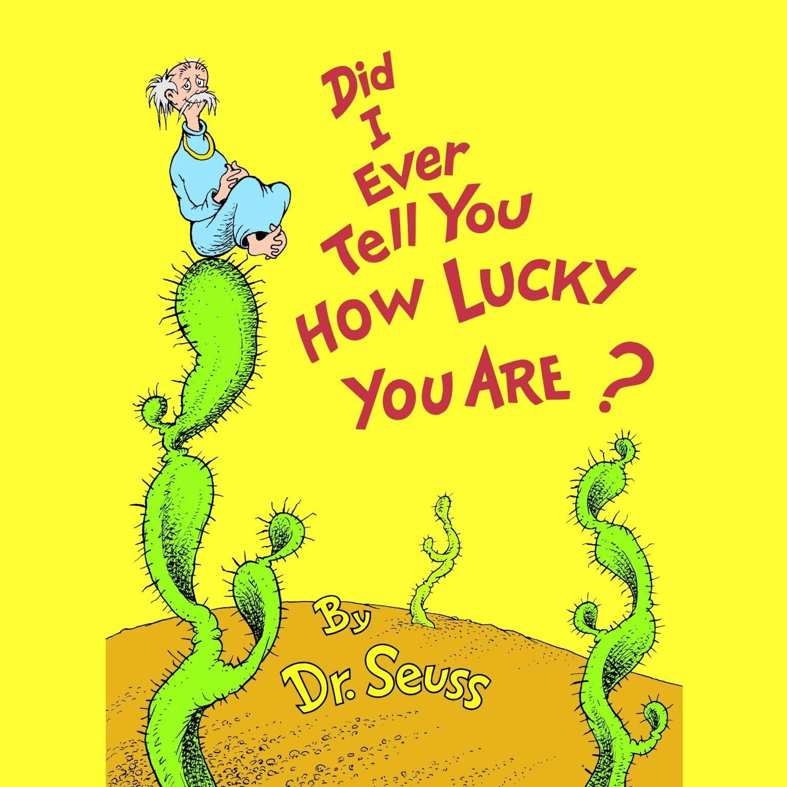 Printable Did I Ever Tell You How Lucky You Are? Audiobook Cover Art