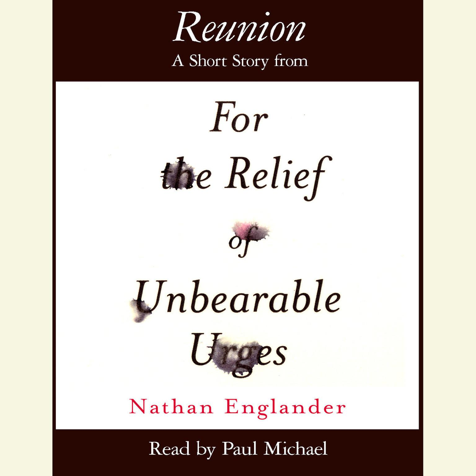 Printable Reunion: A Short Story from For the Relief of Unbearable Urges Audiobook Cover Art