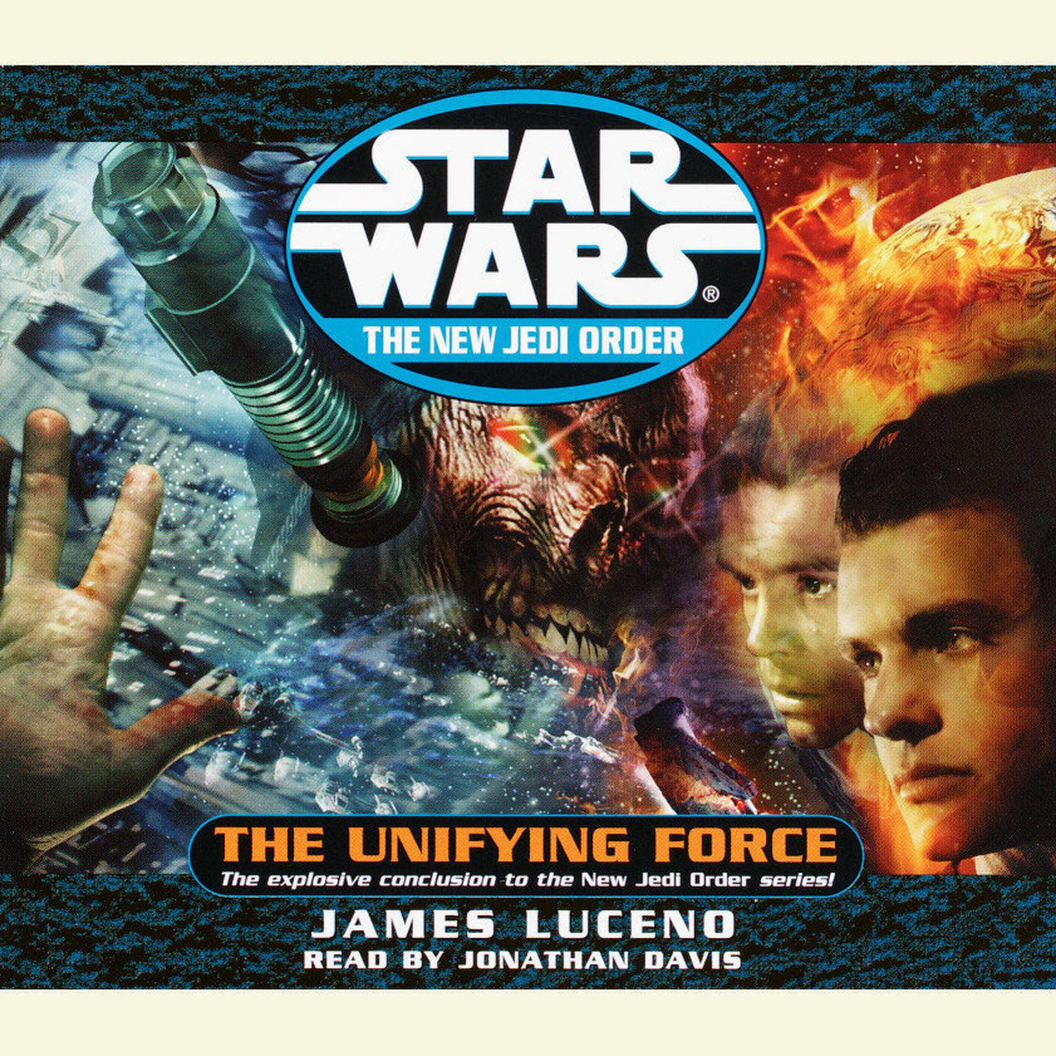 Star Wars: The New Jedi Order: The Unifying Force (Abridged) Audiobook, by James Luceno