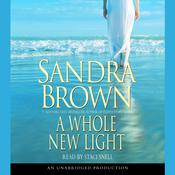 A Whole New Light, by Sandra Brown
