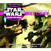 Star Wars: The New Jedi Order: Force Heretic II: Refugee Audiobook, by Sean Williams