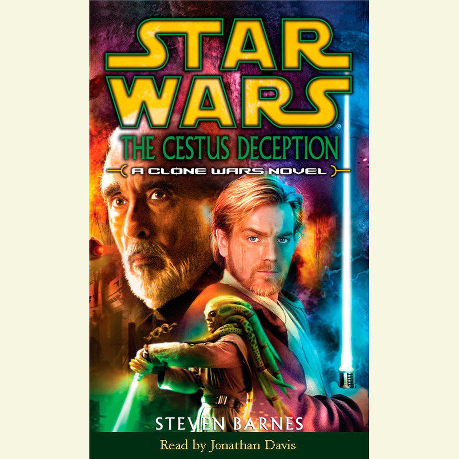 Star Wars: Clone Wars: The Cestus Deception (Abridged): A Clone Wars Novel Audiobook, by Steven Barnes