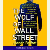 The Wolf of Wall Street, by Jordan Belfort