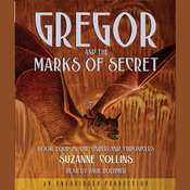 The Underland Chronicles Book Four: Gregor and the Marks of Secret Audiobook, by Suzanne Collins