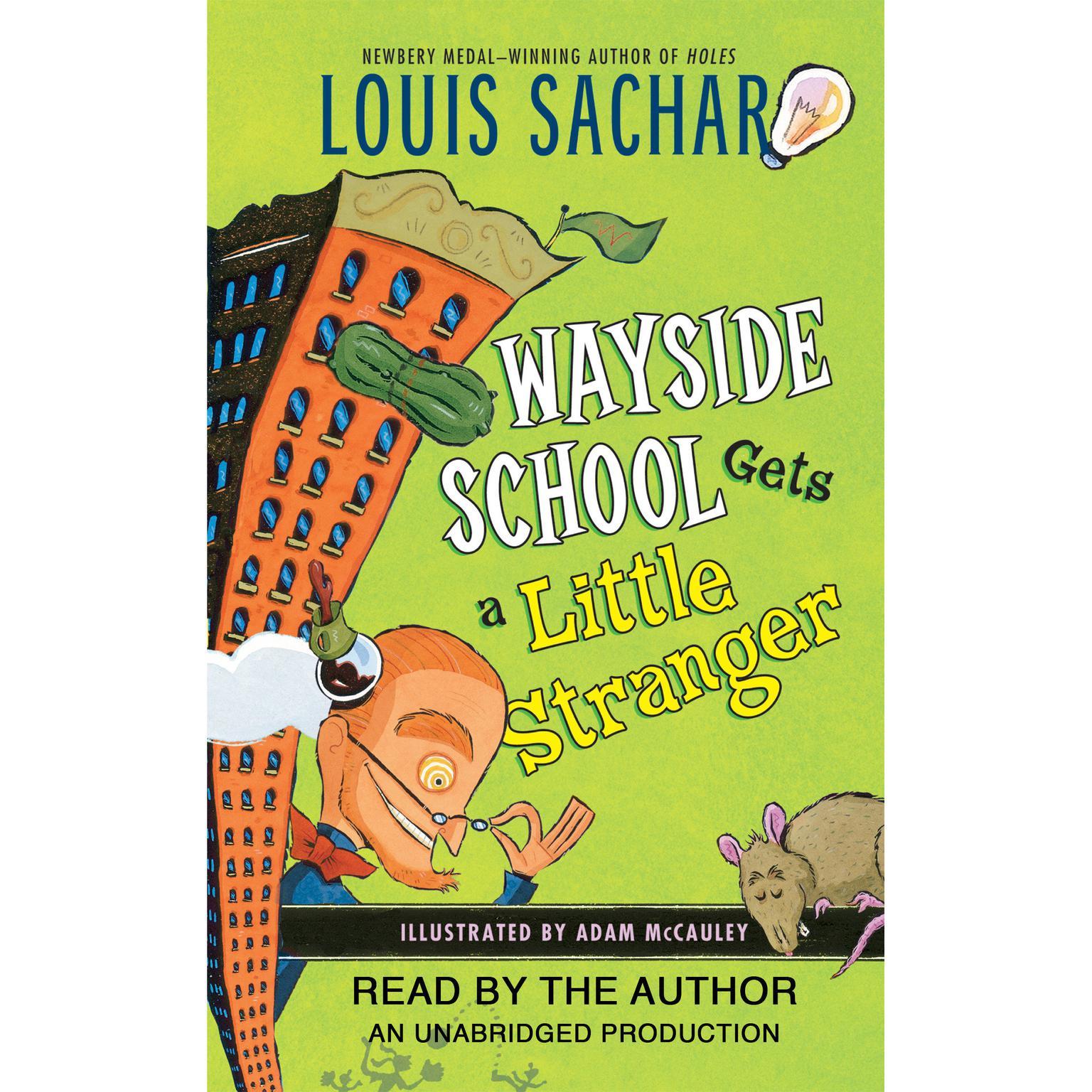 Wayside School Gets a Little Stranger Audiobook, by Louis Sachar