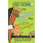Wayside School Gets a Little Stranger Audiobook, by Louis Sachar