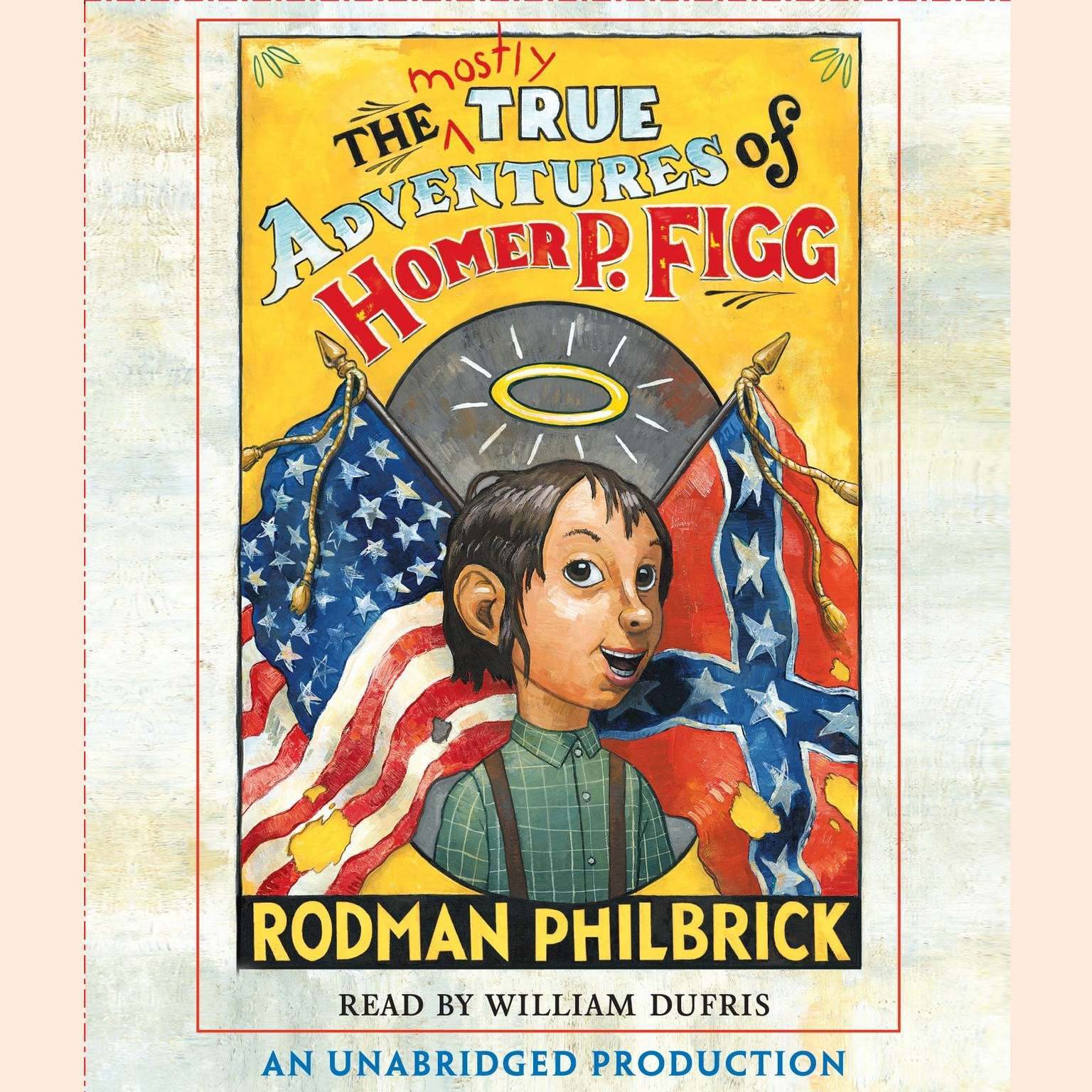 Printable The Mostly True Adventures of Homer P. Figg Audiobook Cover Art