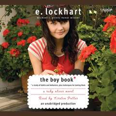 The Boy Book: A Study of Habits and Behaviors, Plus Techniques for Taming Them Audiobook, by E. Lockhart