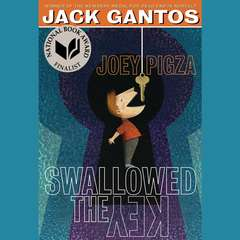 Joey Pigza Swallowed the Key Audiobook, by Jack Gantos