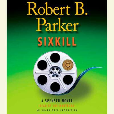 Sixkill Audiobook, by Robert B. Parker