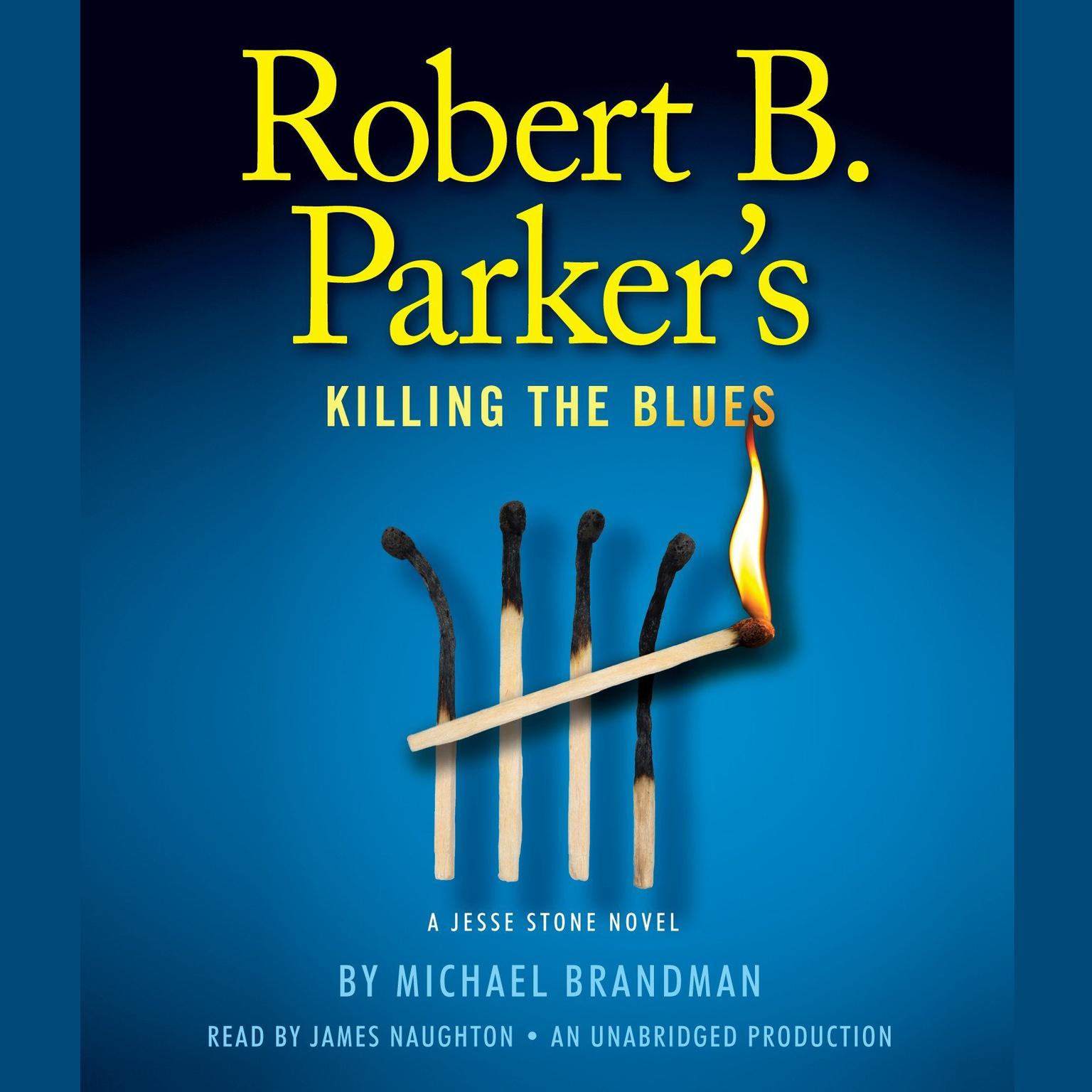 Printable Robert B. Parker's Killing the Blues: A Jesse Stone Novel Audiobook Cover Art