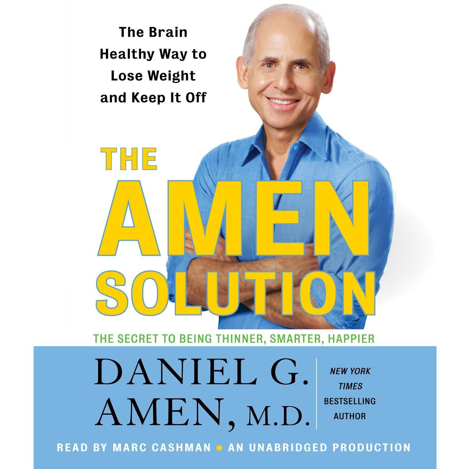 Printable The Amen Solution: The Brain Healthy Way to Lose Weight and Keep It Off Audiobook Cover Art