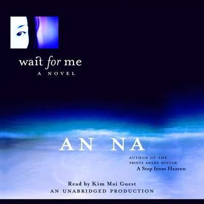Wait for Me Audiobook, by An Na