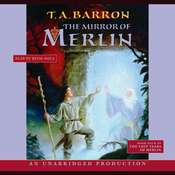 The Mirror of Merlin: Book 4 of The Lost Years of Merlin, by T. A. Barron
