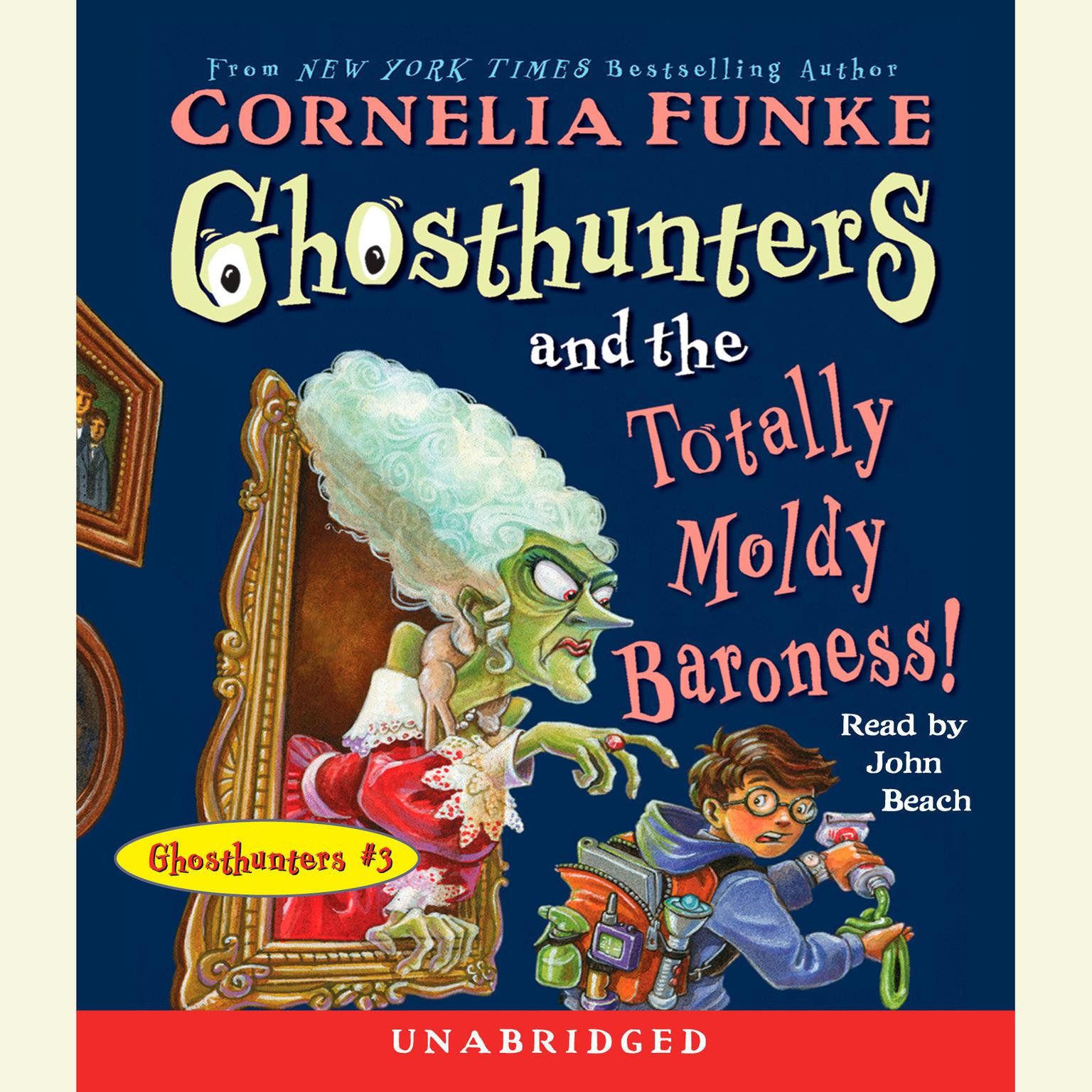 Printable Ghosthunters and the Totally Moldy Baroness! Audiobook Cover Art