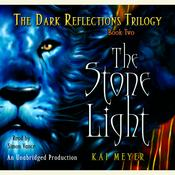 The Dark Reflections Trilogy: The Stone Light: Book Two Audiobook, by Kai Meyer