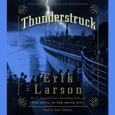 Thunderstruck Audiobook, by Erik Larson
