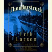 Thunderstruck Audiobook, by Erik Larson