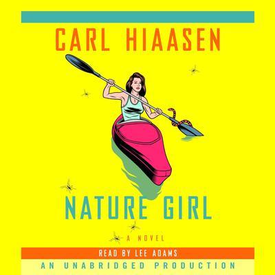 Nature Girl Audiobook, by Carl Hiaasen