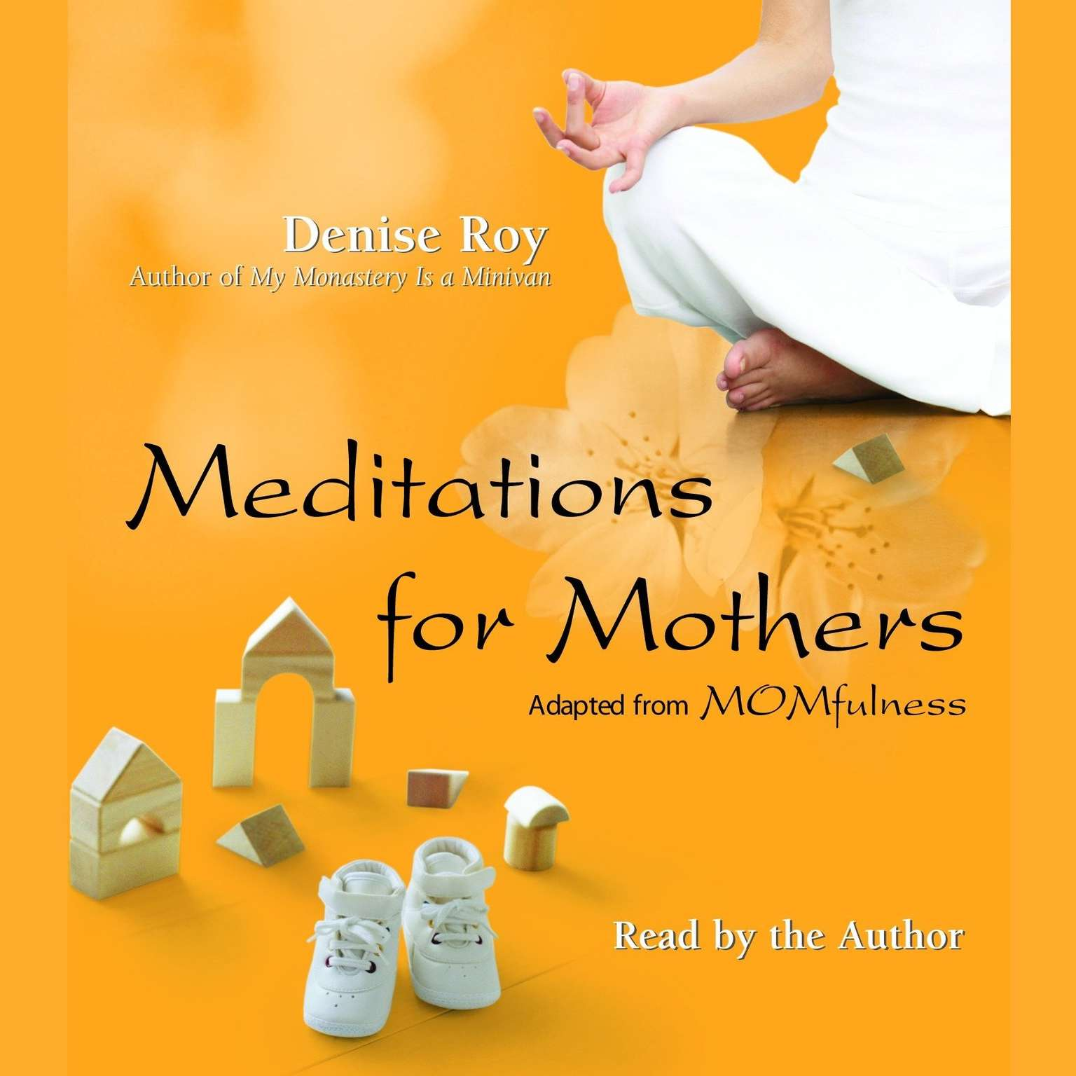 Printable Meditations for Mothers: Adapted from MOMFULNESS Audiobook Cover Art