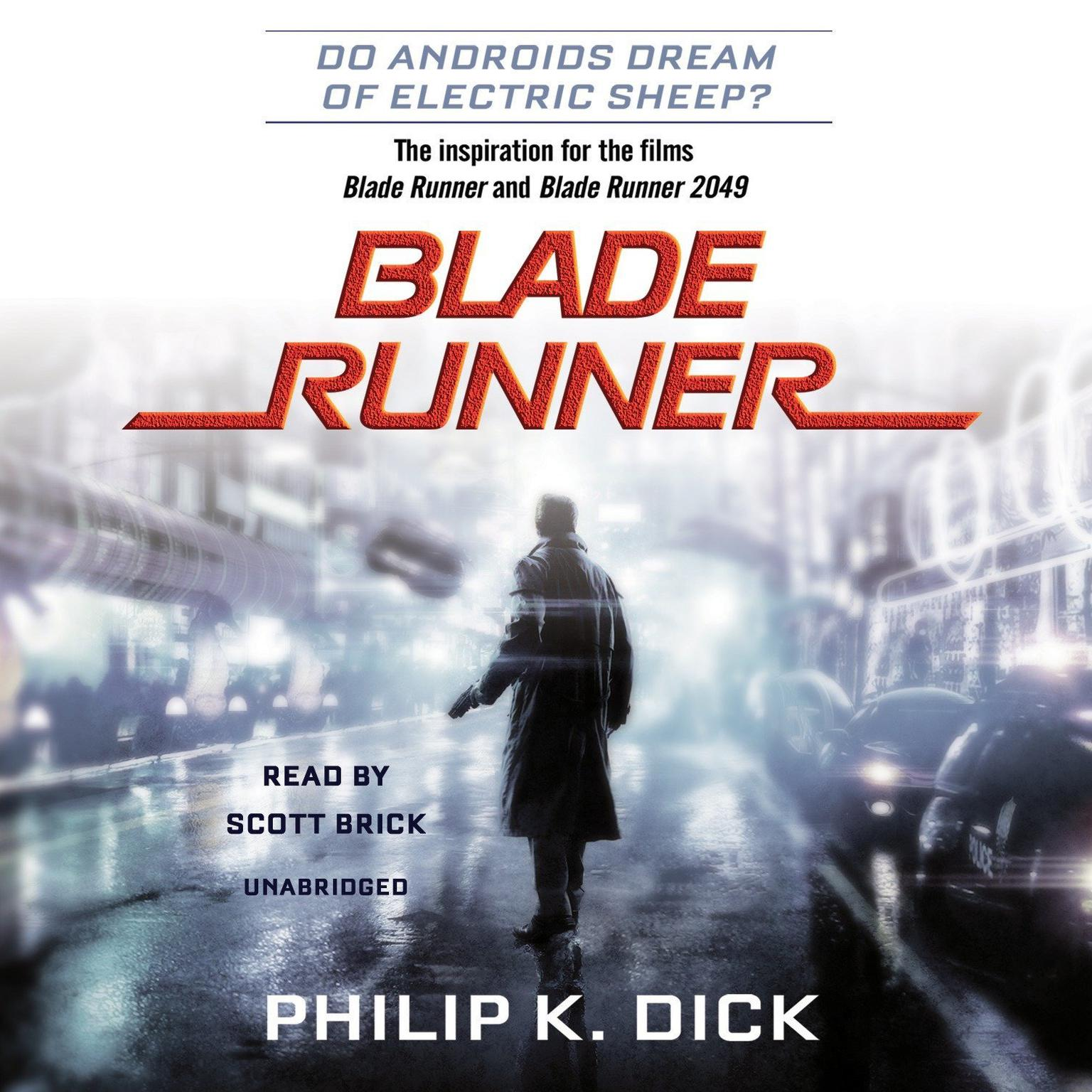 Printable Blade Runner: Based on the novel Do Androids Dream of Electric Sheep? by Philip K. Dick Audiobook Cover Art