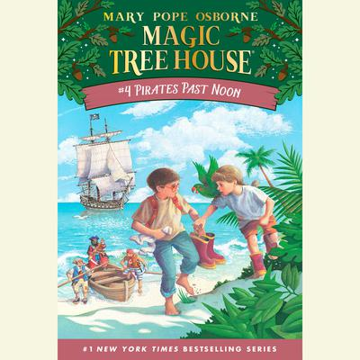 Pirates Past Noon Audiobook, by Mary Pope Osborne