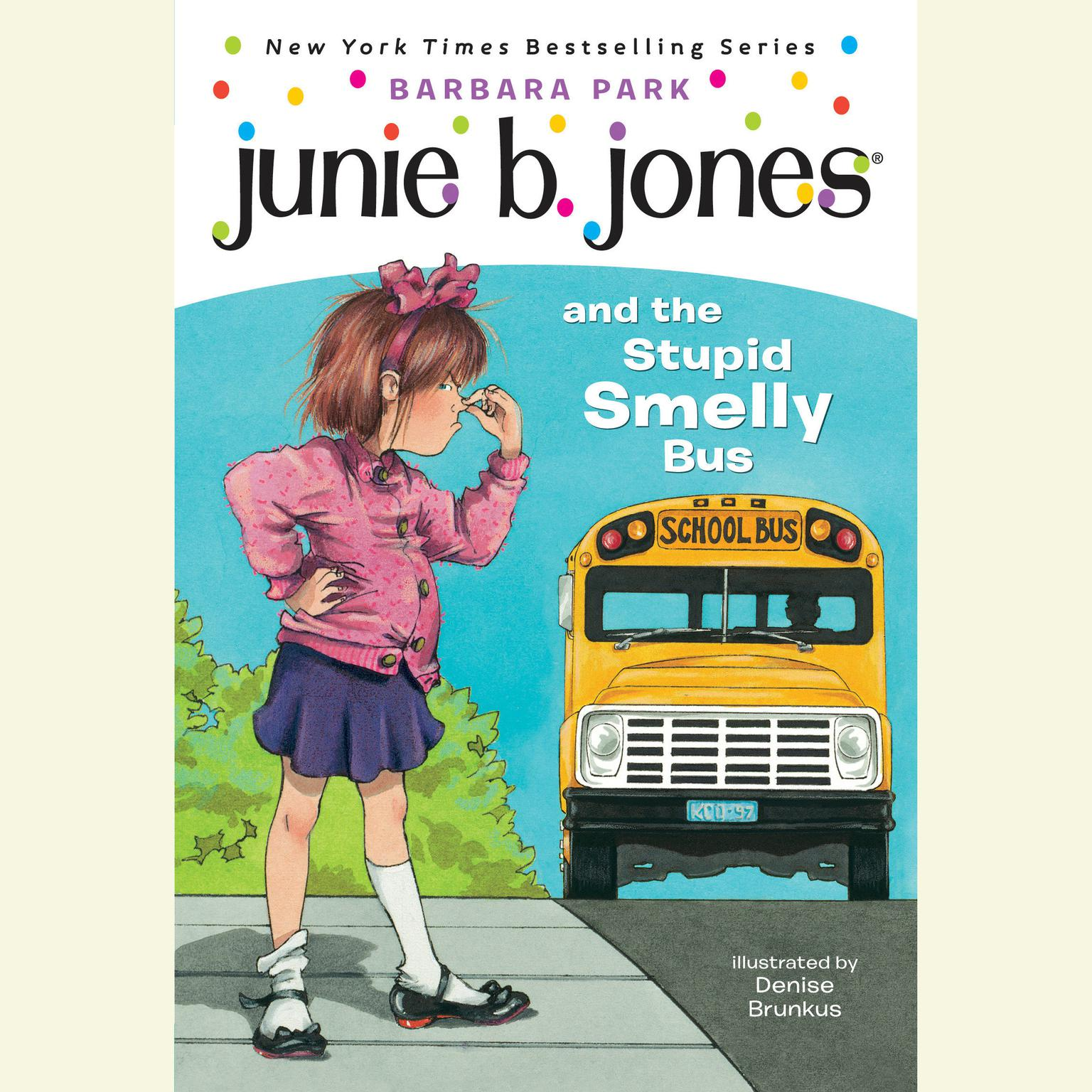Printable Junie B. Jones and the Stupid Smelly Bus: Junie B. Jones #1 Audiobook Cover Art