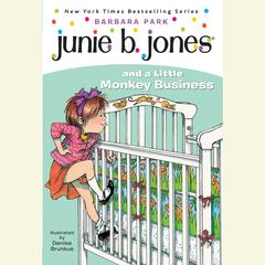Junie B. Jones and a Little Monkey Business: Junie B. Jones #2 Audiobook, by Barbara Park